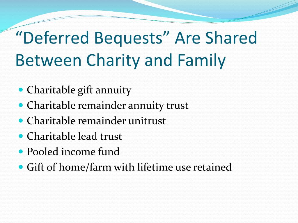 """""""Deferred Bequests"""" Are Shared Between Charity and Family"""