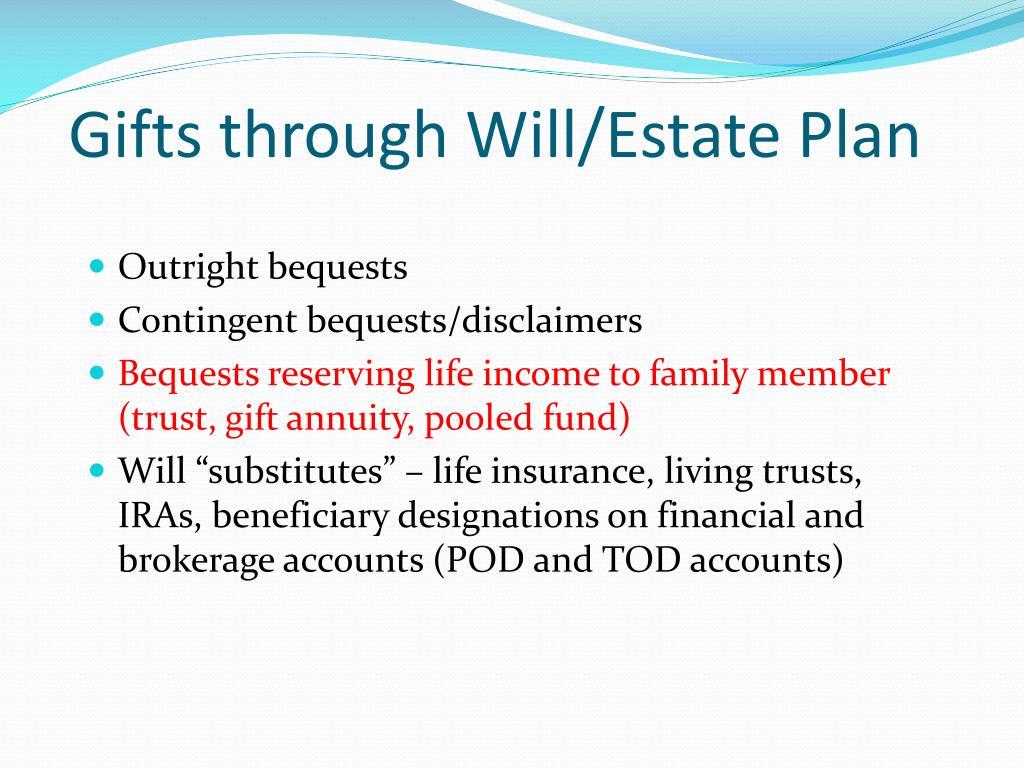 Gifts through Will/Estate Plan
