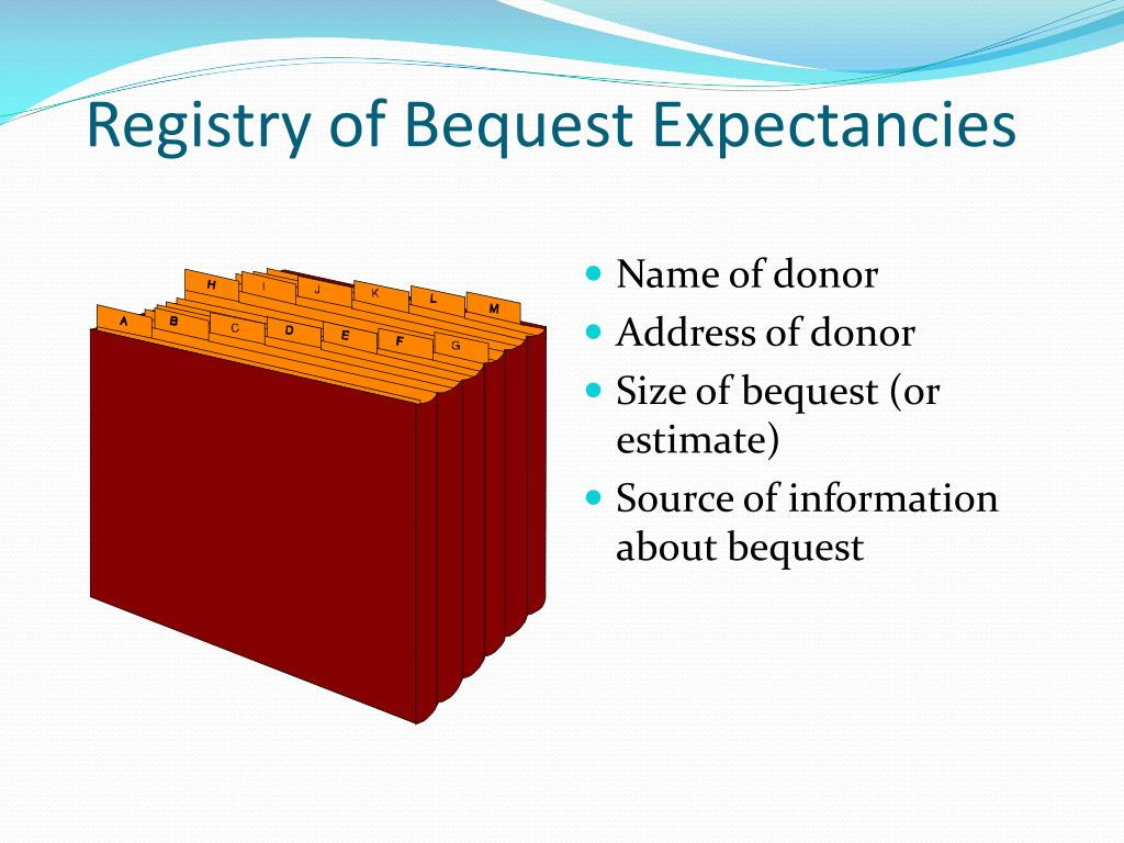 Registry of Bequest Expectancies