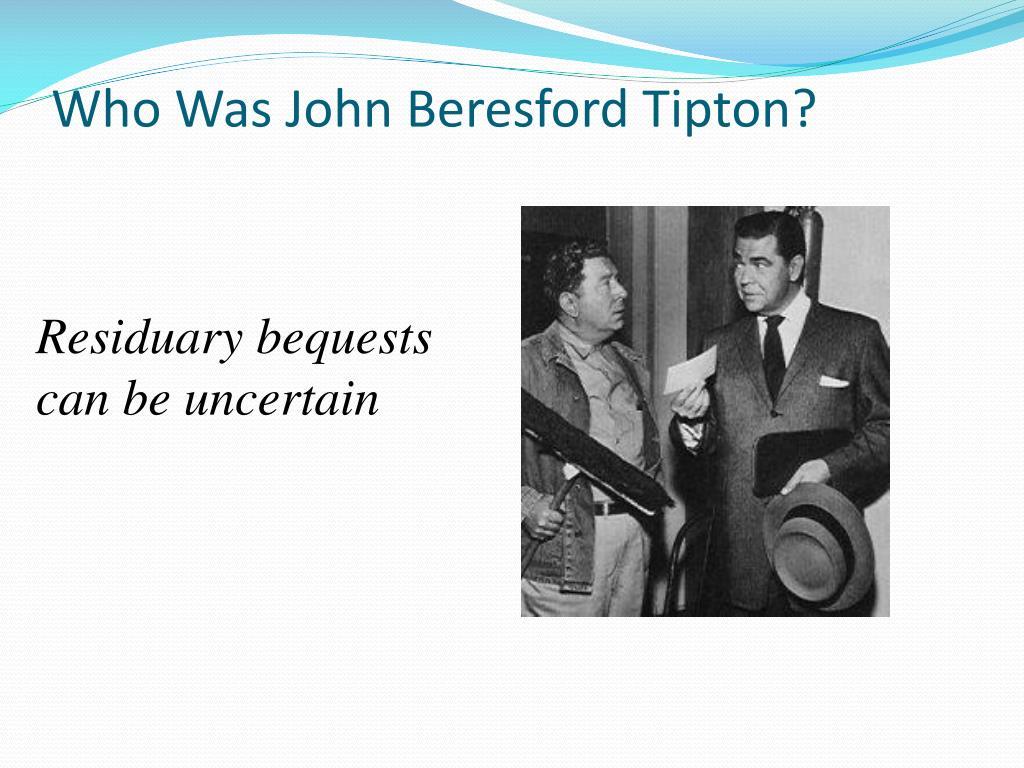 Who Was John Beresford Tipton?