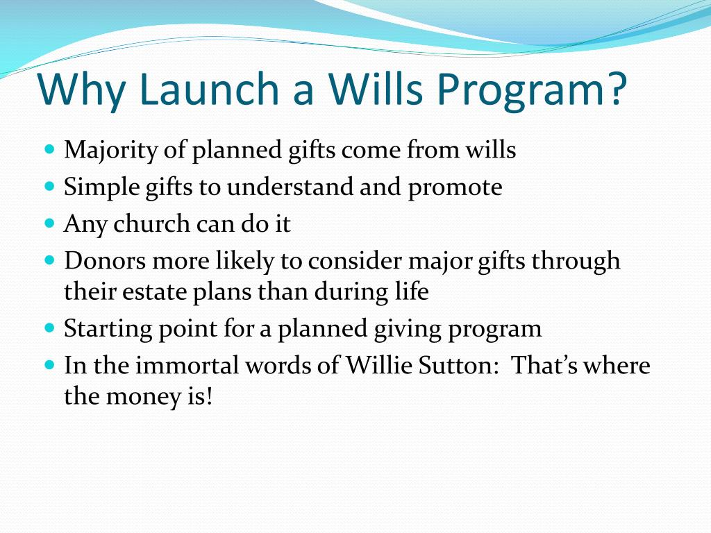 Why Launch a Wills Program?