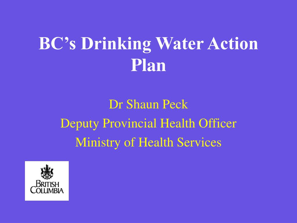 bc s drinking water action plan l.