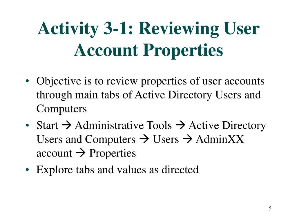Activity 3-1: Reviewing User Account Properties