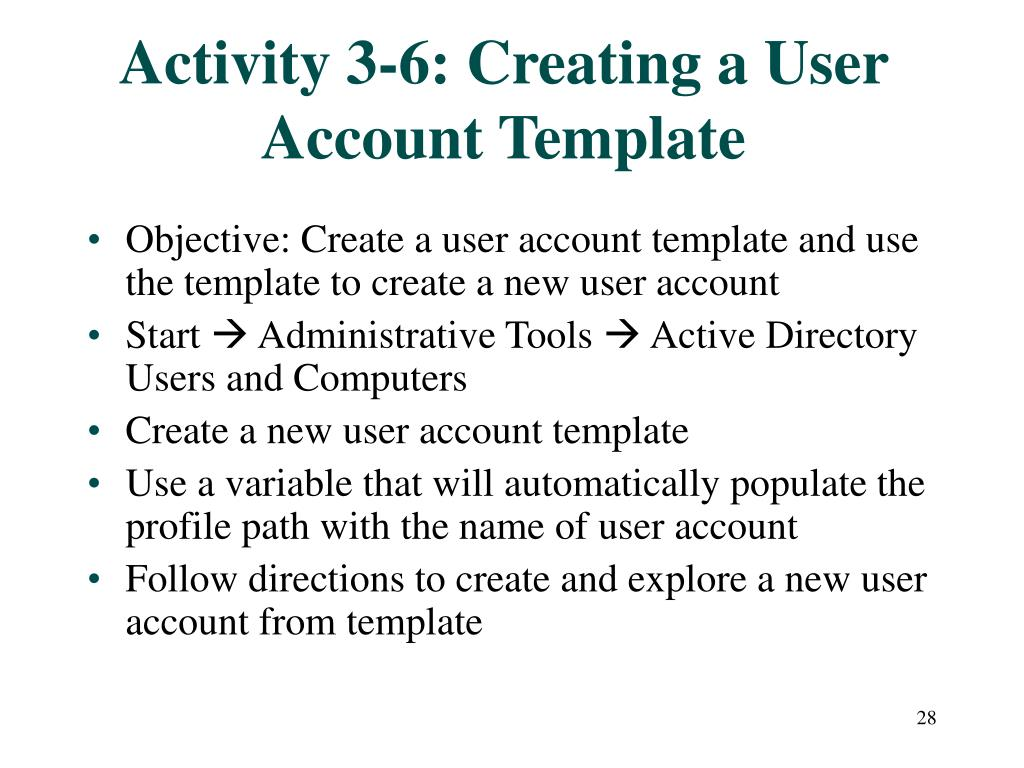 Activity 3-6: Creating a User Account Template