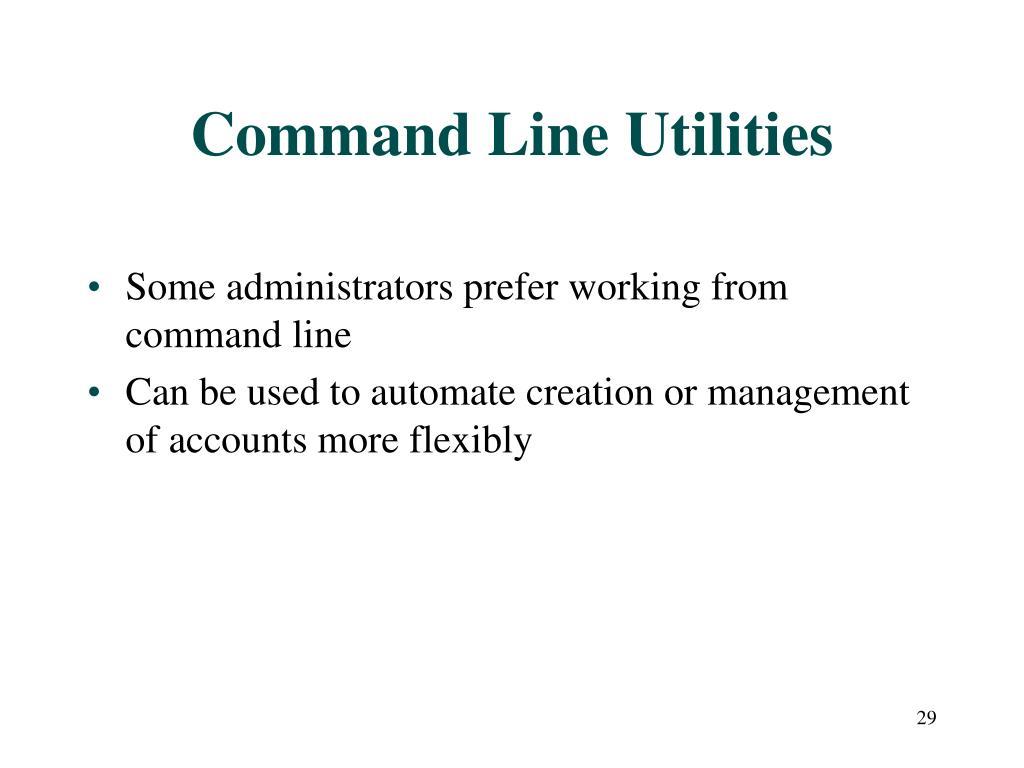 Command Line Utilities
