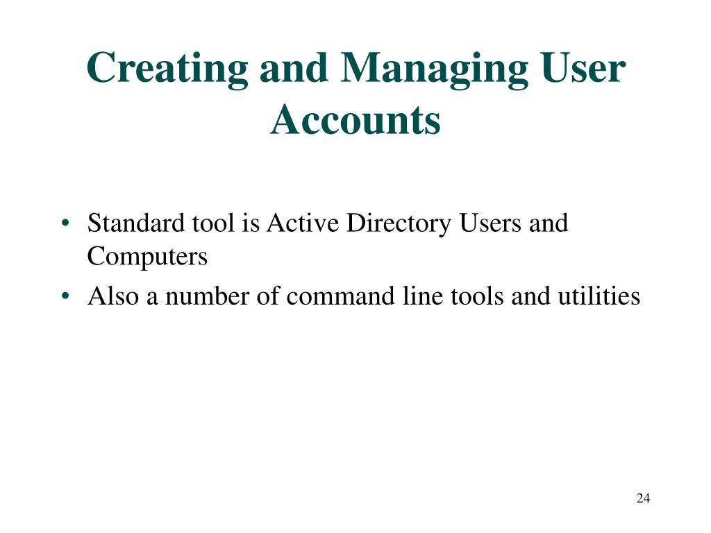 Creating and Managing User Accounts