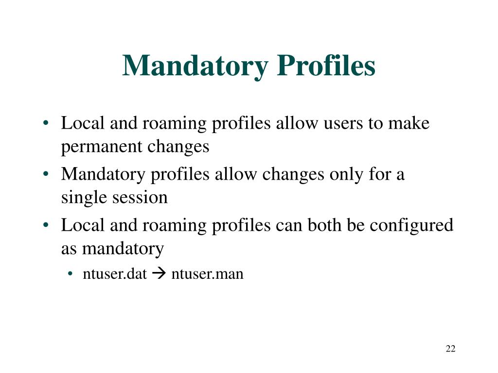 Mandatory Profiles