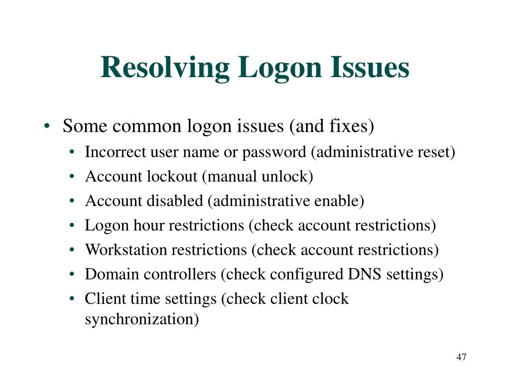 Resolving Logon Issues