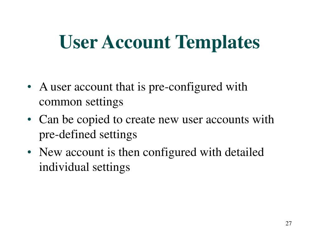 User Account Templates