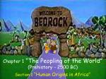 chapter 1 the peopling of the world prehistory 2500 bc
