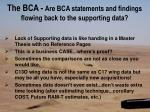 the bca are bca statements and findings flowing back to the supporting data