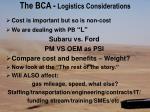 the bca logistics considerations