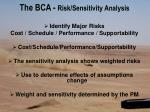 the bca risk sensitivity analysis
