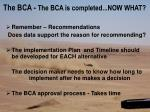 the bca the bca is completed now what