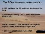the bca who should validate our bca