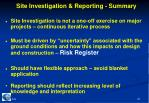 site investigation reporting summary