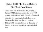 halon 1301 lithium battery fire test conditions