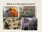 what is a disruptive event