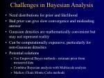 challenges in bayesian analysis