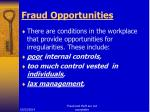 fraud opportunities