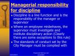 managerial responsibility for discipline