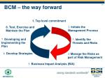 bcm the way forward