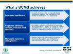 what a bcms achieves