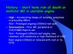 history short term risk of death or nonfatal mi in unstable angina