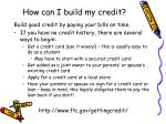 how can i build my credit