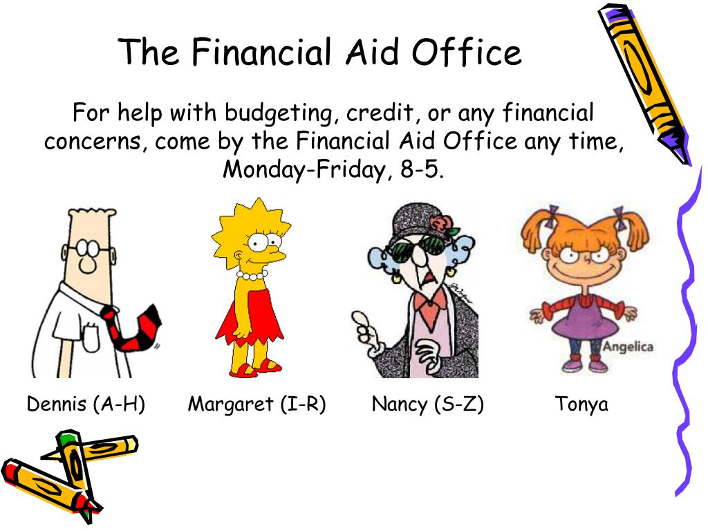 The Financial Aid Office