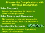 discuss the complications with revenue recognition