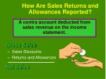 how are sales returns and allowances reported