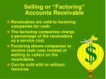 selling or factoring accounts receivable