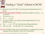 finding a good schema in bcnf