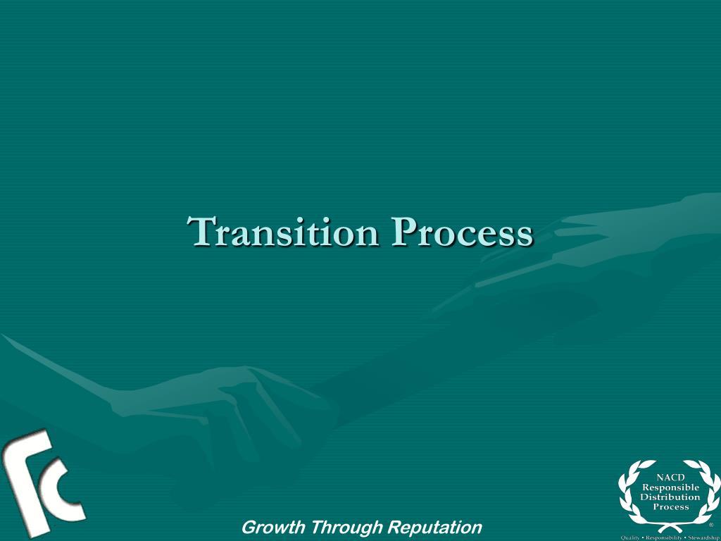 Transition Process