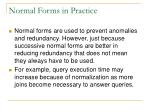 normal forms in practice