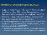 horizontal decompositions contd