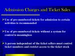 admission charges and ticket sales