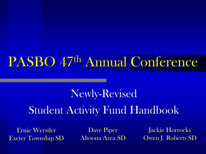 pasbo 47 th annual conference n.
