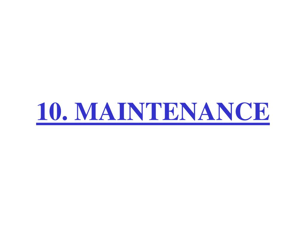 10 maintenance l.