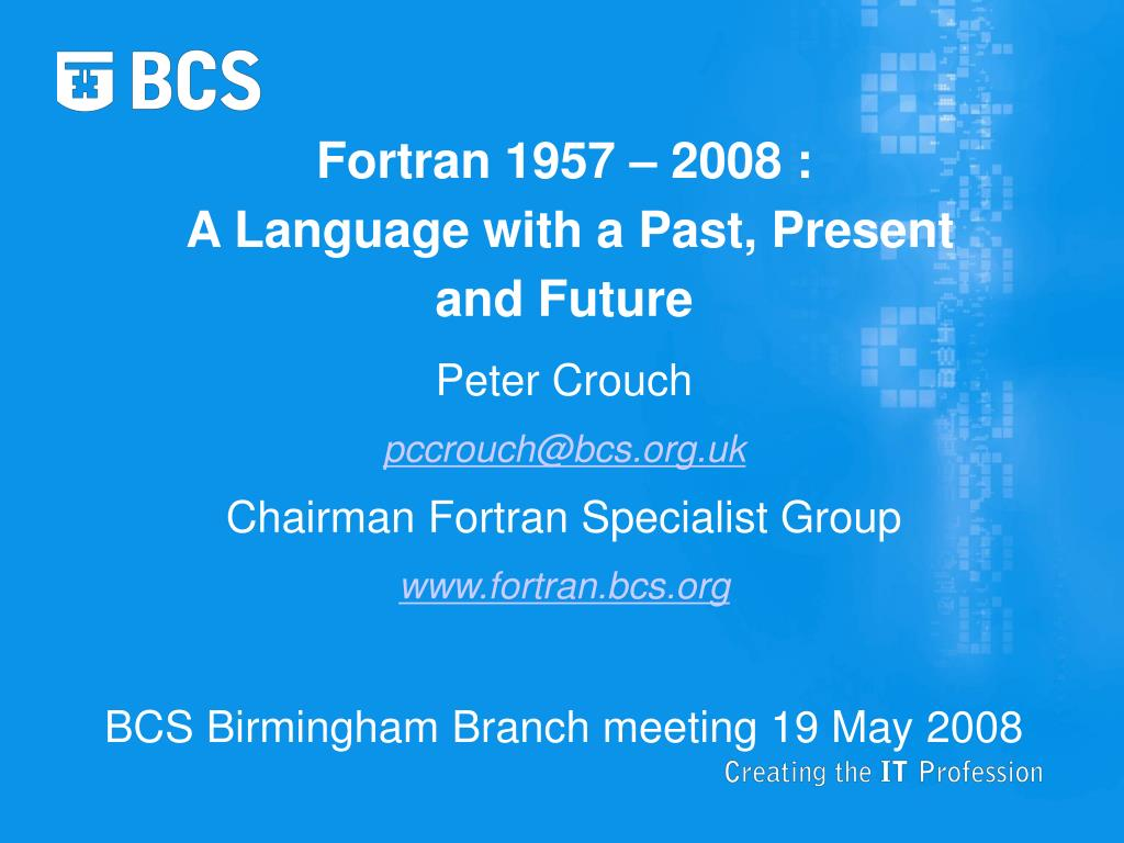 fortran 1957 2008 a language with a past present and future l.