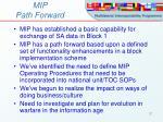 mip path forward