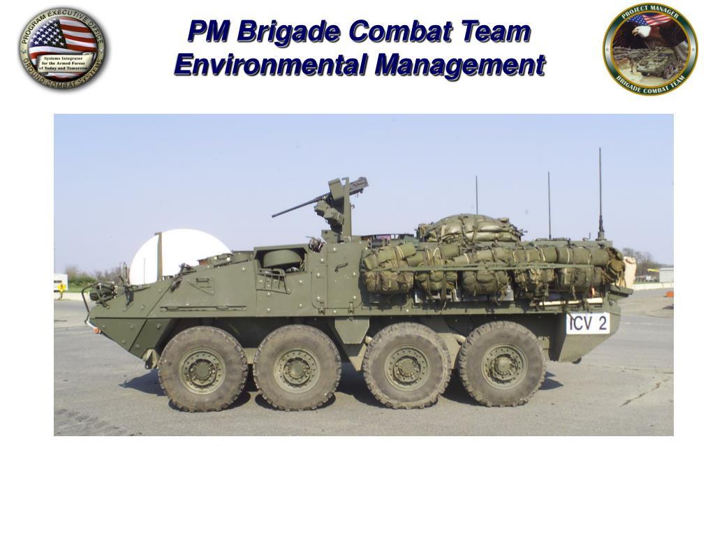 pm brigade combat team environmental management l.