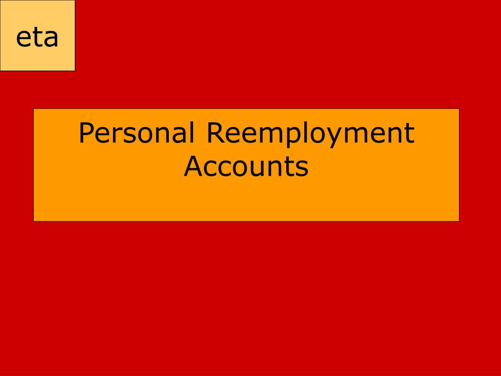 personal reemployment accounts l.