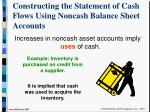 constructing the statement of cash flows using noncash balance sheet accounts6