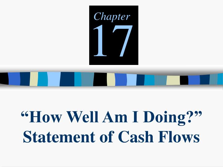 How well am i doing statement of cash flows