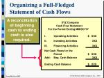 organizing a full fledged statement of cash flows11