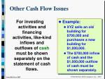 other cash flow issues