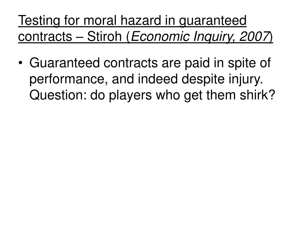 testing for moral hazard in guaranteed contracts stiroh economic inquiry 2007 l.