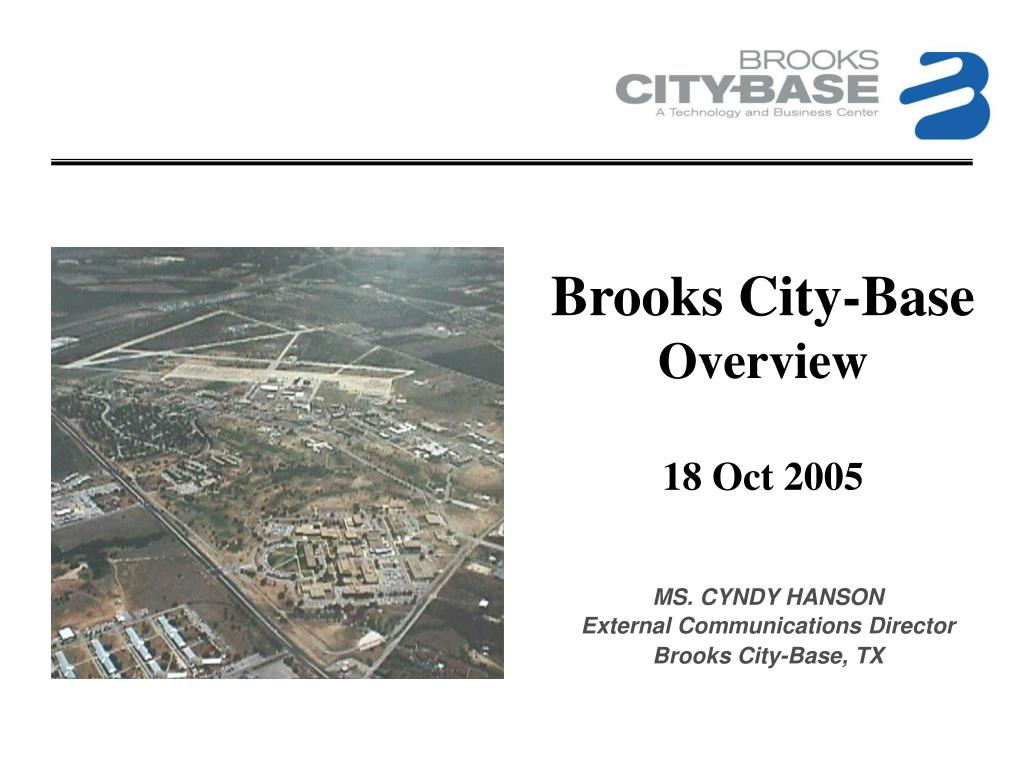 brooks city base overview 18 oct 2005 l.